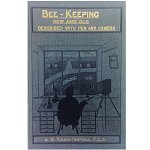 Bee keeping new and old described with pen and camera