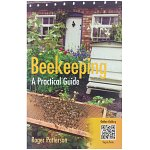 Beekeeping – A practical guide